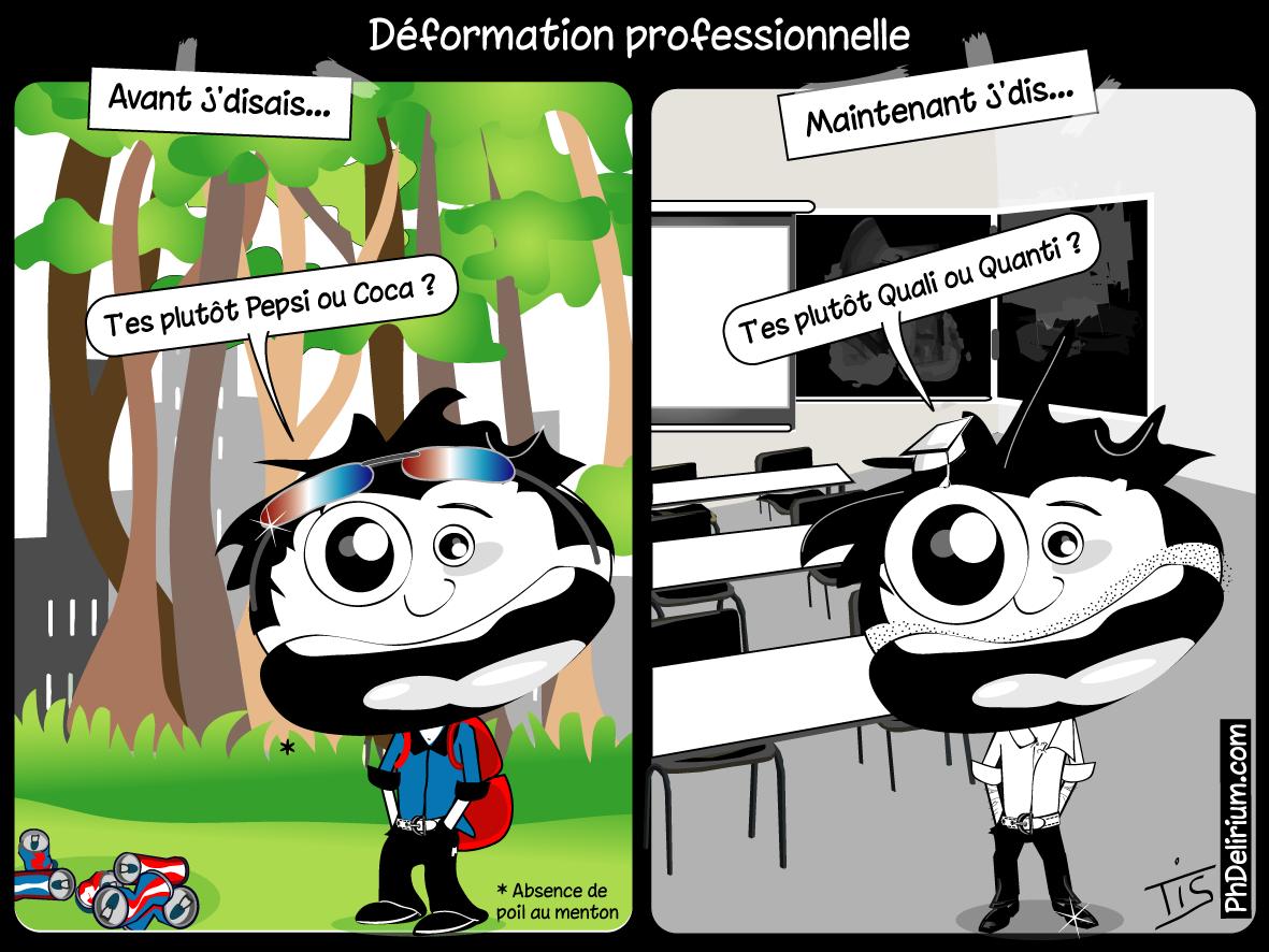 Déformation Professionnelle